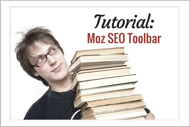 Tutorial: Moz SEO Toolbar - Gillian Duffy